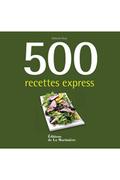 De La Martiniere 500 RECETTES EXPRESS