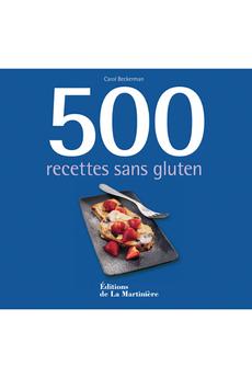 Livre de cuisine 500 RECETTES SANS GLUTEN De La Martiniere