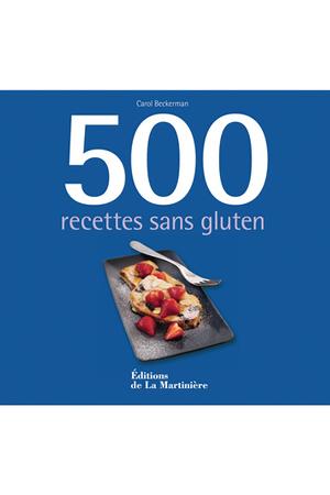 Livre de cuisine de la martiniere 500 recettes sans gluten - Livre de cuisine sans gluten ...