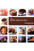 Editions Culinaires MES PETITS PLATS AU FOUR