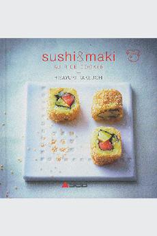 Livre de cuisine SUSHIS & MAKI AU RICE-COOKER Editions Culinaires