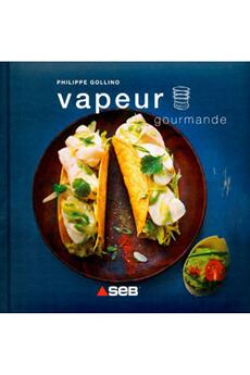 Livre de cuisine VAPEUR GOURMANDE Editions Culinaires
