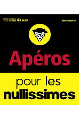 Livre de cuisine First Editions APERO POUR NULLISSIMES