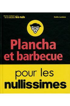 Livre de cuisine PLANCHA ET BARBECUE POUR LES NULLISIMES First Editions