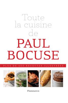 Livre de cuisine flammarion toute la cuisine de paul bocuse - La cuisine a toute vapeur pdf ...