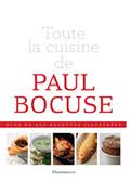 Flammarion TOUTE LA CUISINE DE PAUL BOCUSE