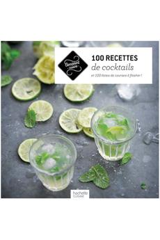 Livre de cuisine 100 RECETTES COCKTAILS Hachette