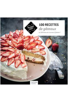 Livre de cuisine 100 RECETTES DE GATEAUX Hachette