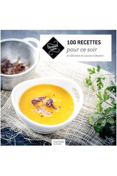 Livre de cuisine 100 RECETTES POUR CE SOIR Hachette
