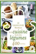 Marabout LE GRAND LIVRE DE LA CUISINE DES LEGUMES
