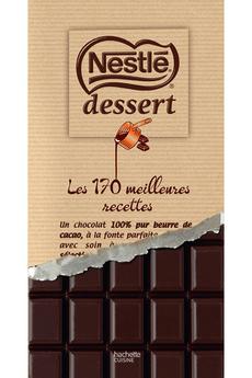 Livre de cuisine LES 170 MEILLEURES RECETTES DE NESTLE DESSERT Hachette