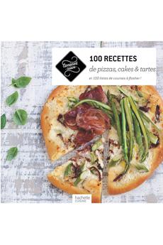 Livre de cuisine 100 RECETTES DE PIZZAS CAKES ET TARTES Hachette