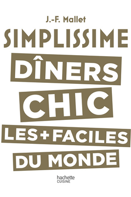 Hachette SIMPLISSIME DINERS CHICS
