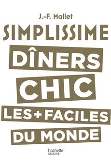 Livre de cuisine SIMPLISSIME DINERS CHICS Hachette