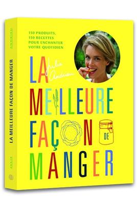 Livre de cuisine Interforum LA MEILLEURE FAÇON DE MANGER