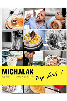 Livre de cuisine MICHALAK TROP FACILE ! Interforum