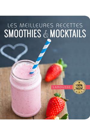 Les Meilleurs Smoothies Et Mocktails
