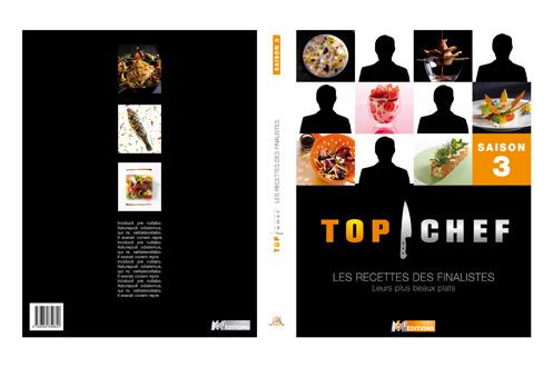 livre de cuisine m6 editions top chef tome 3 1336347. Black Bedroom Furniture Sets. Home Design Ideas