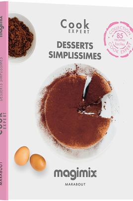 Livre de recettes simples à réaliser des desserts inratables à réaliser 85 recettes 160 pages