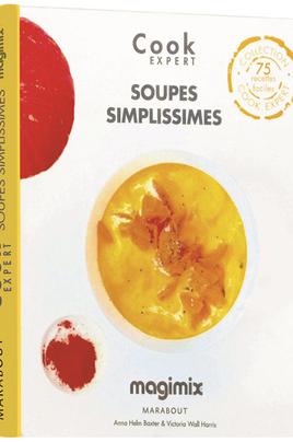 Faire des soupes facilement Recettes de soupes pour tous grand nombre de recettes (75) 160 pages