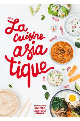 Livre de cuisine Mango LA CUISINE ASIATIQUE