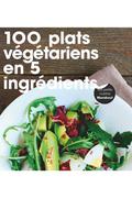 Livre de cuisine Marabout 100 PLATS VEGETARIENS EN 5 INGREDIENTS