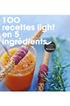 Livre de cuisine 100 RECETTES LIGHT EN 5 INGREDIENTS Marabout