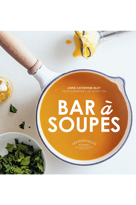 Livre de cuisine Marabout Bar à soupes