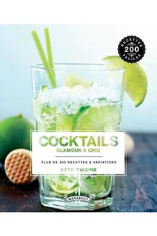 Livre de cuisine COCKTAILS GLAM & CHIC Marabout