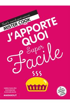 Livre de cuisine J'APPORTE QUOI SUPER FACILE Marabout