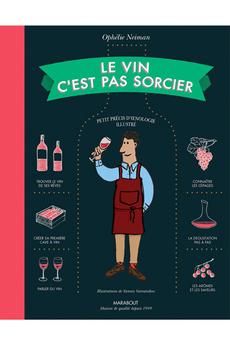 Livre de cuisine LE VIN C'EST PAS SORCIER Marabout