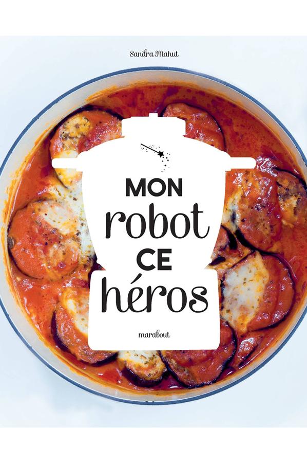 livre de cuisine marabout mon robot ce heros 4252071 darty. Black Bedroom Furniture Sets. Home Design Ideas