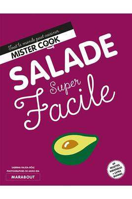 69 recettes de salade très faciles et rapides 6 ingrédients maximum Temps de préparation réduit et explications courtes Pour n'être jamais à court d'idées