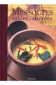Livre de cuisine SOUPES SALEES SUCREES Minerva