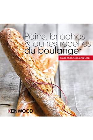 Livre De Cuisine Kenwood Pains Brioches Amp Autres Recettes De