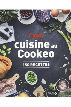 I Love Ma Cuisine Au Cookeo