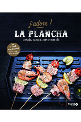 Livre de cuisine Solar LA PLANCHA J ADORE