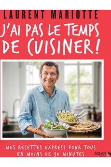 Livre de cuisine J'AI PAS LE TEMPS DE CUISINER Solar
