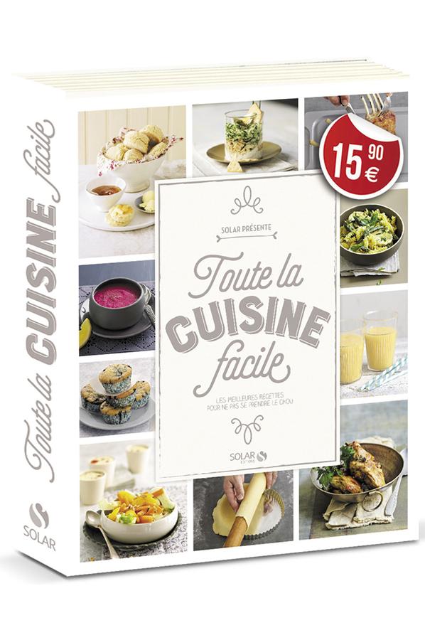 Livre de cuisine solar toute cuisine facile 4250990 darty - Livre de cuisine facile ...