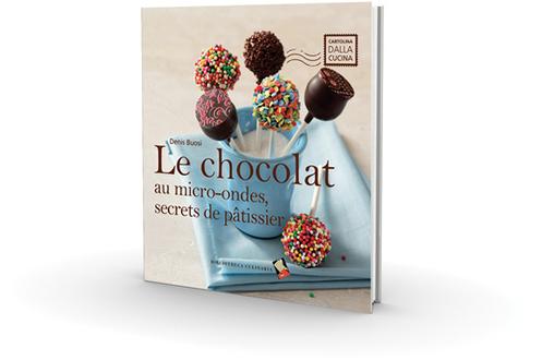 Livre de cuisine Whirlpool LE CHOCOLAT AU MICRO ONDES, SECRETS DE PATISSIER