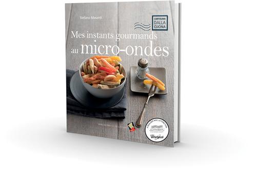 Livre de cuisine Whirlpool MES INSTANTS GOURMANDS AU MICRO-ONDES