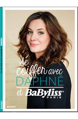Babyliss SE COIFFER AVEC DAPHNE ET BABYLISS
