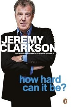 Figurines personnages Penguin Books Ltd How hard can it be? : the world according to clarkson volume 4