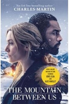 Figurines personnages Orion Publishing Co The mountain between us : now a major motion picture starring idris elba and kate winslet