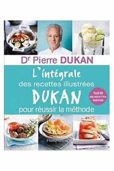 Livre de cuisine L INTEGRALE DES RECETTES DUKAN Flammarion
