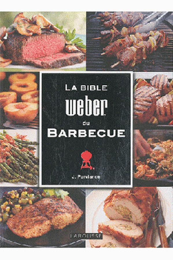 livre de cuisine weber la bible weber du barbecue bible weber barbecue 1251821 darty. Black Bedroom Furniture Sets. Home Design Ideas