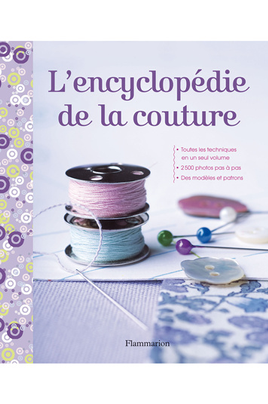 Flammarion L'ENCYCLOPEDIE DE LA COUTURE