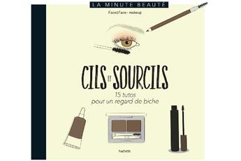 Livre beauté, santé, forme CILS ET SOURCILS Hachette
