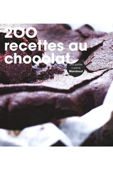 Livre de cuisine 200 RECETTES CHOCOLAT Marabout