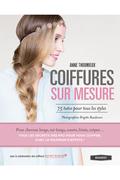 Livre beauté, santé, forme Marabout COIFFURES SUR MESURE, 75 TUTOS POUR TOUS LES STYLES